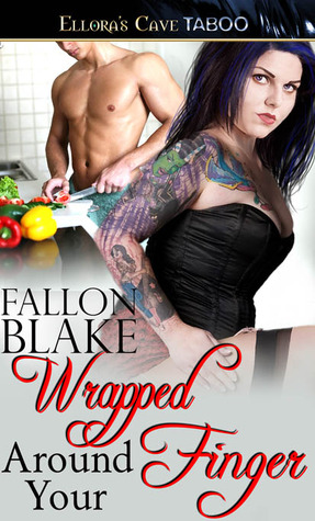 Wrapped Around Your Finger by Fallon Blake