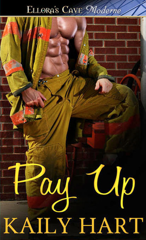 Pay Up by Kaily Hart