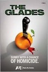 The Glades: Sunny With A Chance of Homicide (Pilot Script)
