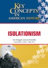 Isolationism (Key Concepts in American History)