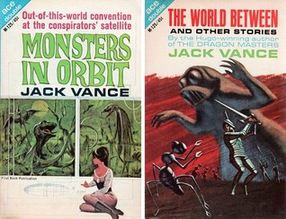 Monsters in Orbit / The World Between and other Stories