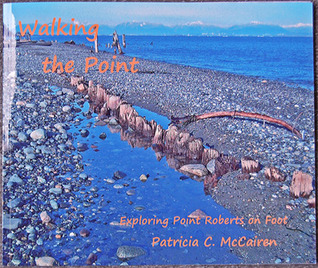Walking the Point: Exploring Point Roberts on Foot