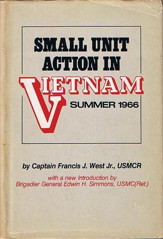 Small Unit Action In Vietnam:  Summer 1966
