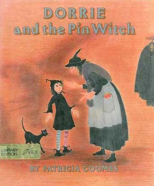 Dorrie and the Pin Witch by Patricia Coombs