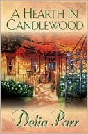 A Hearth in Candlewood (Candlewood Trilogy, #1)