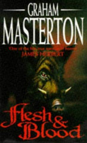Flesh And Blood by Graham Masterton