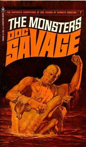 The Monsters (Doc Savage, #7)
