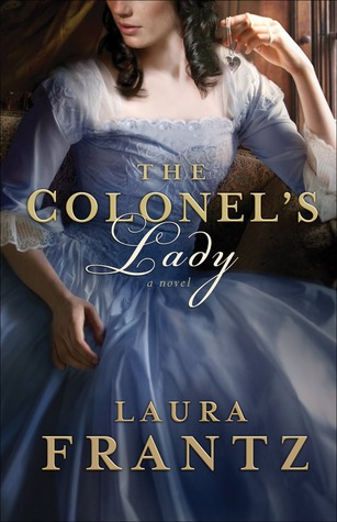The Colonel's Lady by Laura Frantz