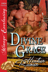 Divine Grace (Divine Creek Ranch, #1)