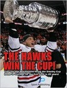 The Hawks Win the Cup! The Chicago Blackhawks bring the Stanley Cup home to Chicago for the first time in 49 years!