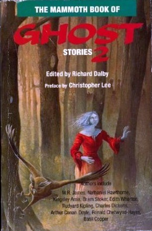 The Mammoth Book of Ghost Stories 2 by Richard Dalby