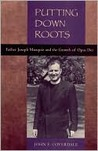 Putting Down Roots: Father Joseph Muzquiz and the Growth of Opus Dei, 1912-1983