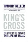 King's Cross by Timothy J. Keller