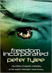 Freedom Incorporated by Peter Tylee