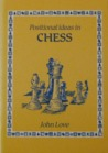 Positionalideas in chess