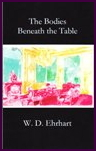 The Bodies Beneath the Table