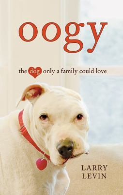 Oogy by Larry Levin