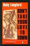 Don't Take Your Love to Town