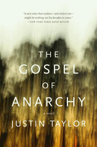 The Gospel of Anarchy by Justin  Taylor