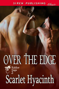 Over the Edge by Scarlet Hyacinth