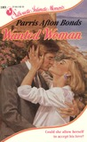 Wanted Woman (Silhouette Intimate Moments, #189)