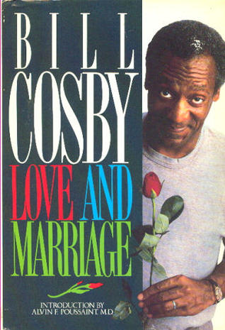 Love and Marriage by Bill Cosby