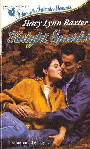 Knight Sparks by Mary Lynn Baxter