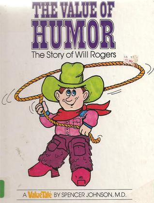 The Value of Humor by Spencer Johnson