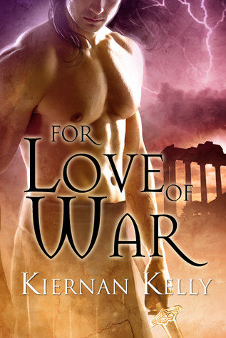 For Love of War by Kiernan Kelly