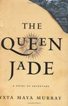 The Queen Jade: A Novel (Red Lion)