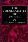 The Vulnerability Of Empire
