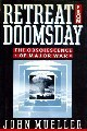 Retreat from Doomsday: The Obsolescence of Major War