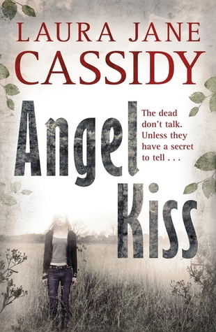 Angel Kiss by Laura Jane Cassidy