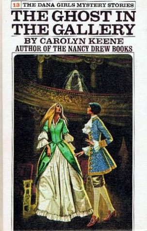 The Ghost in the Gallery by Carolyn Keene