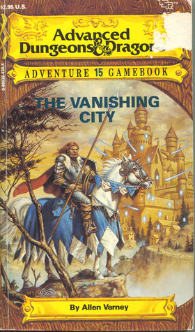 The Vanishing City (Advanced Dungeons & Dragons Adventure Gamebooks #15)