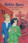 Robin Kane: The Candle Shop Mystery