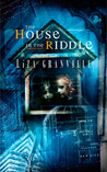 The House in the Riddle
