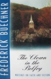The Clown in the Belfry by Frederick Buechner