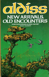 New Arrivals, Old Encounters