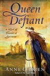 Queen Defiant: A Novel of Eleanor of Aquitaine