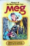 Meg And The Mystery Of The Black Magic Cave