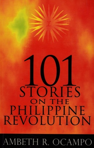 101 Stories on the Philippine Revolution