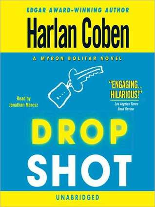 Drop Shot (Myron Bolitar, #2)