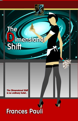 The Dimensional Shift by Frances Pauli