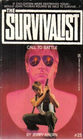 Call to Battle (The Survivalist, #23)