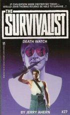 Death Watch (The Survivalist #27)