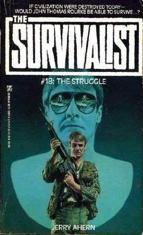 The Struggle (The Survivalist, #18)