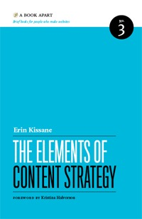 The Elements of Content Strategy by Erin Kissane