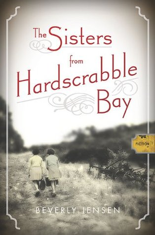The Sisters from Hardscrabble Bay by Beverly Jensen