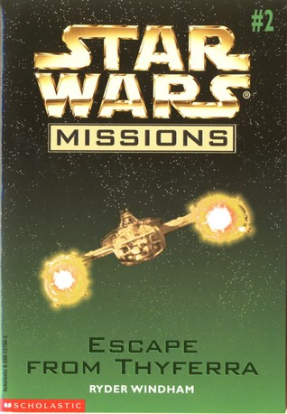 Escape From Thyferra (Star Wars Missions, #2)